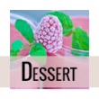 Dessert
